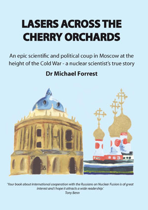 Dr Michael J Forrest: Lasers Across the Cherry Orchards - click to buy