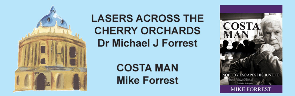 Dr Michael J Forrest: Lasers Across the Cherry Orchards